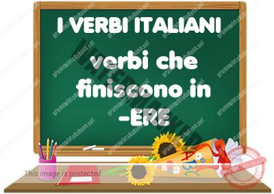 Verbi che finiscono in -ERE