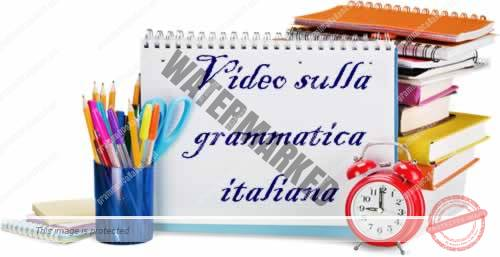 Video di grammatica italiana